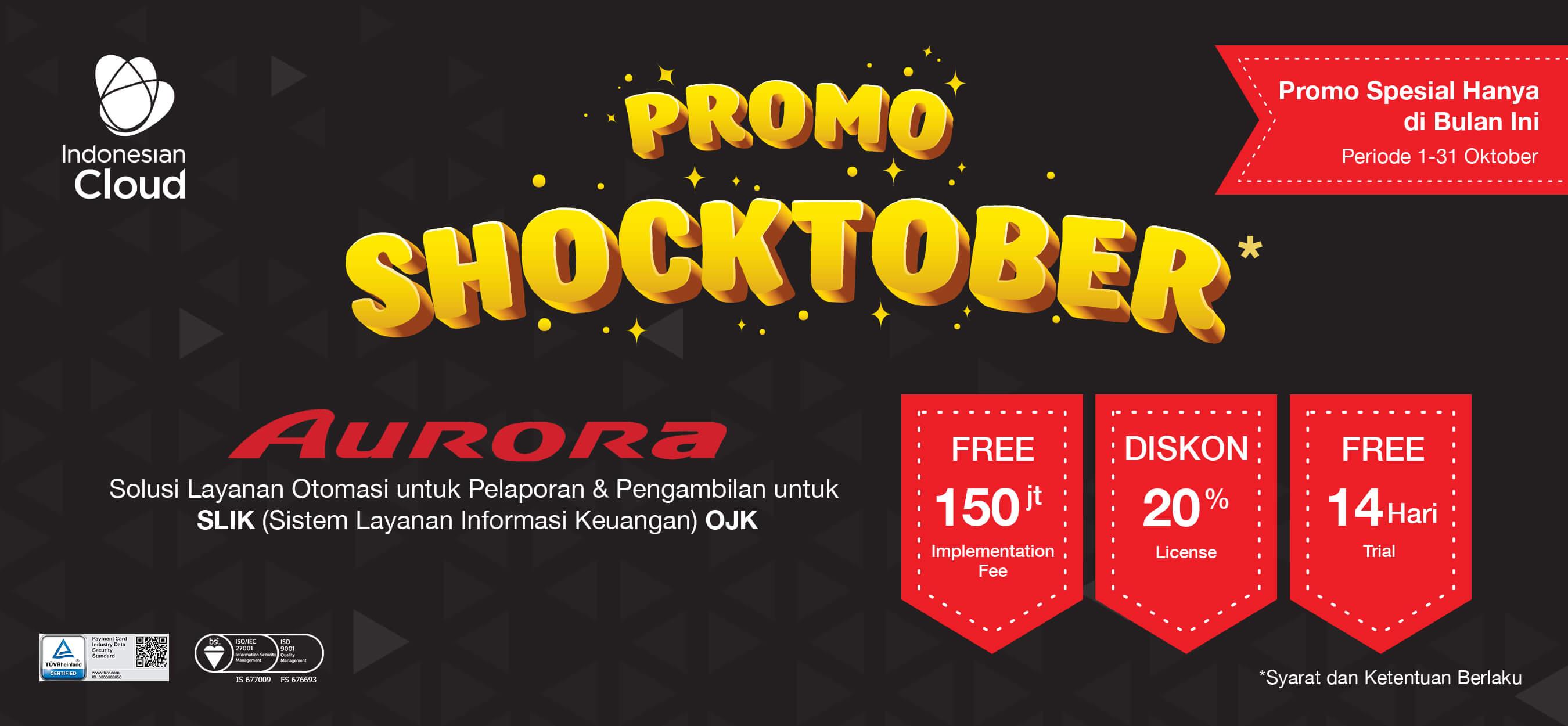 Promo AURORA SLIK Shocktober - Oktober 2019