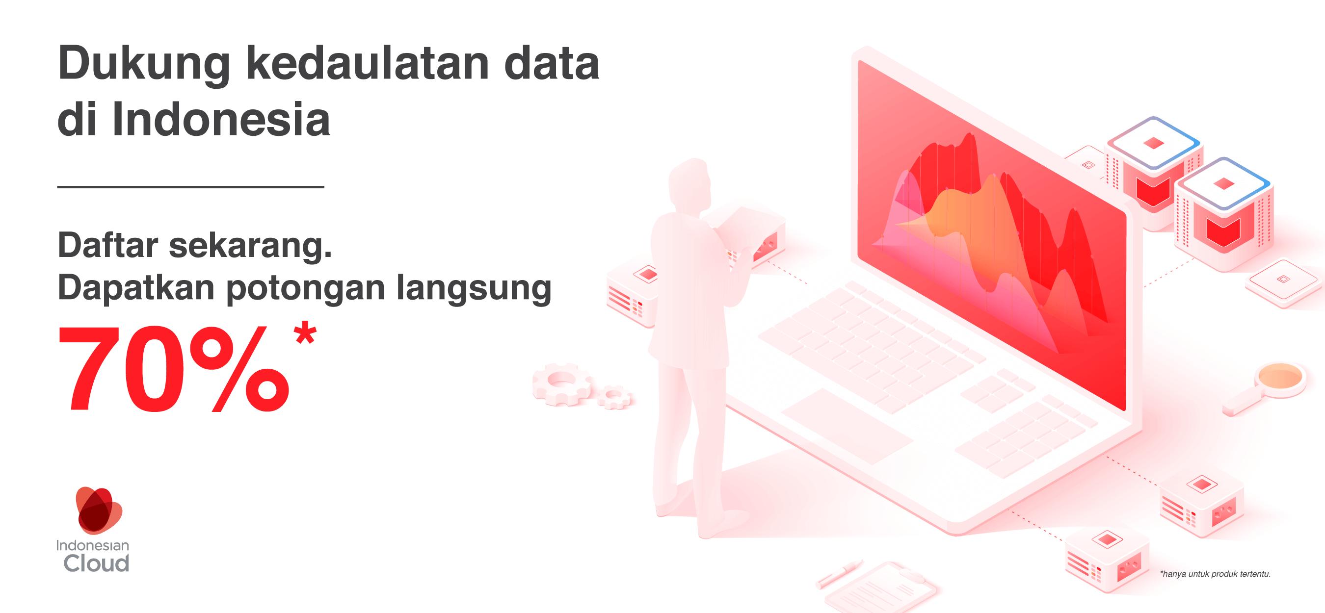 Promo Kedaulatan Data Server di Indonesia Diskon 70% dari Indonesian Cloud