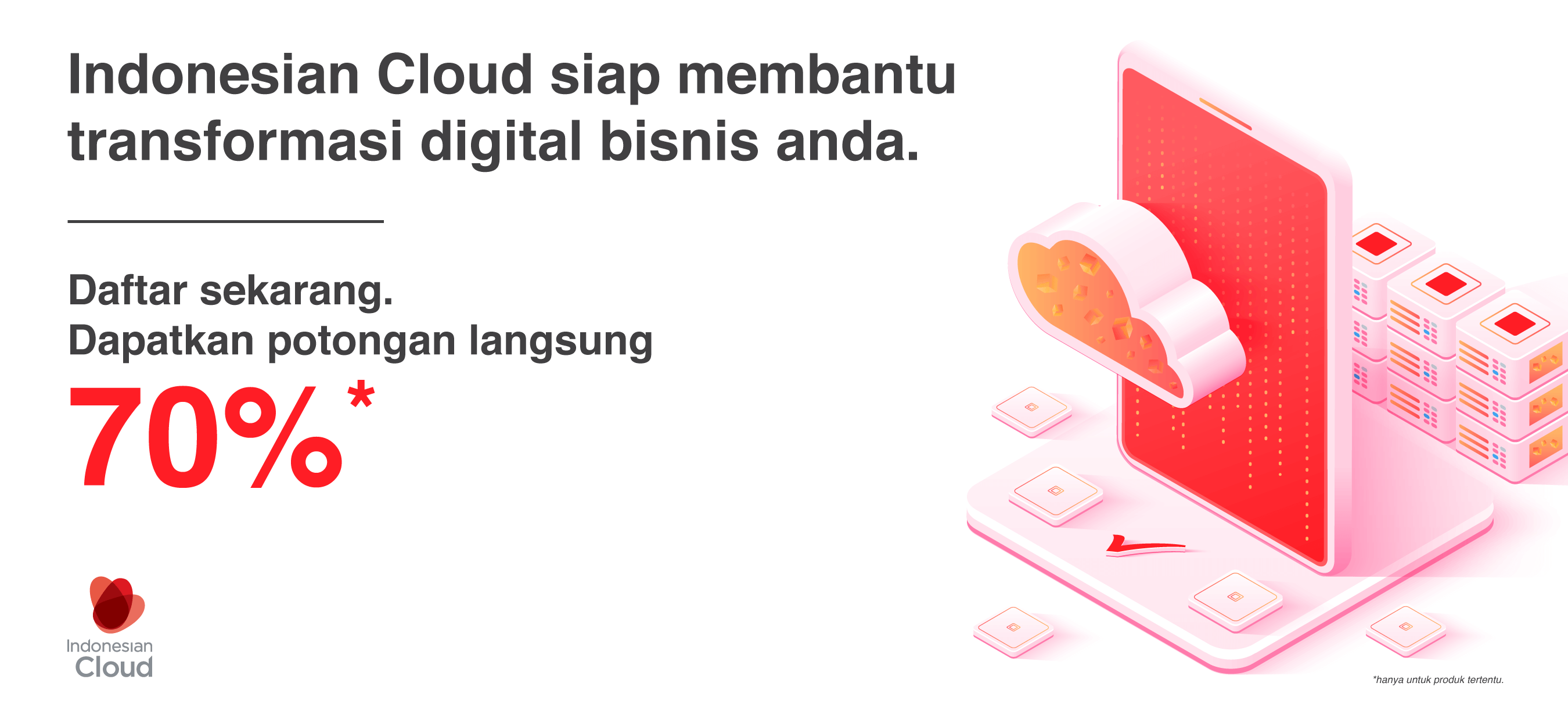 Promo Transformasi Digital diskon 70% dari Indonesian Cloud